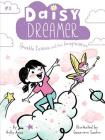 Sparkle Fairies and the Imaginaries (Daisy Dreamer #3) Cover Image