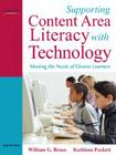 Supporting Content Area Literacy with Technology: Meeting the Needs of Diverse Learners Cover Image