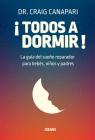 ¡Todos a dormir?: La guía del sueño reparador para bebés, niños y padres Cover Image