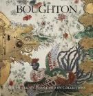 Boughton: The House, Its People and Its Collections Cover Image