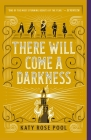 There Will Come a Darkness (The Age of Darkness #1) Cover Image