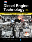 Diesel Engine Technology: Fundamentals, Service, Repair Cover Image
