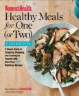 Women's Health Healthy Meals for One (or Two) Cookbook: A Simple Guide to Shopping, Prepping, and Cooking for Yourself with 175 Nutritious Recipes Cover Image