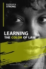 Learning The Color of Law: A Cross-Country look at Local Government, State, and National Government Strategies to Segregate the Races, and Keep T Cover Image