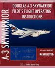 Douglas A-3 Skywarrior Pilot's Flight Operating Instructions Cover Image