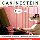 Caninestein: Unleashing the Genius in YOUR Dog Cover Image