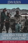 Time and Tide by Weare and Tyne (Esprios Classics) Cover Image