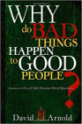 Why Do Bad Things Happen to Good People: Answers to One of Life's Greatest Moral Questions Cover Image
