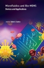 Microfluidics and Bio-Mems: Devices and Applications Cover Image