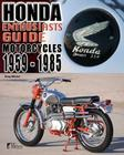 Honda Motorcycles 1959-1985: Enthusiasts Guide Cover Image