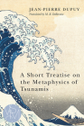 A Short Treatise on the Metaphysics of Tsunamis (Studies in Violence, Mimesis, & Culture) Cover Image