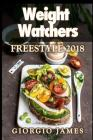 Weight Watchers Freestyle 2018 Cookbook: Discover Fat & Weight Loss Rapidly (Smart Points Cookbook) 35 Recipes Cover Image