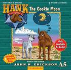 The Cookie Moon (Hank the Cowdog (Audio)) Cover Image