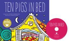 Ten Pigs in Bed (Sing-Along Math Songs) Cover Image