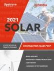 2021 Florida Solar Contractor Exam Prep: Study Review & Practice Exams Cover Image