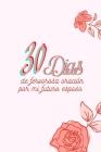30 Días de fervorosa oración por mi futuro esposo Cover Image