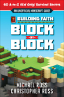 Building Faith Block by Block: [An Unofficial Minecraft Guide] 60 A-To-Z (Kid Only) Survival Secrets Cover Image