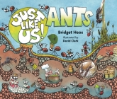 Just Like Us! Ants Cover Image