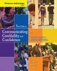 Cengage Advantage Books: Communicating with Credibility and Confidence (with Speechbuilder Express(tm) and Infotrac) [With Infotrac] Cover Image