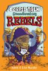 Corpse Talk: Groundbreaking Rebels Cover Image