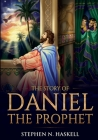 The Story of Daniel the Prophet: Annotated Cover Image