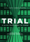 Trial: A Guide from Start to Finish Cover Image