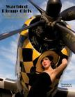 Warbird Pinup Girls: A Tribute to the 1940's Nose Art Pinup Girls Cover Image