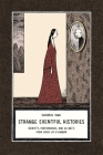 Strange Eventful Histories: Identity, Performance, and Xu Wei's Four Cries of a Gibbon (Harvard-Yenching Institute Monograph #80) Cover Image