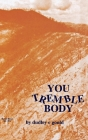 You Tremble Body Cover Image