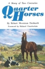 Quarter Horses: A Story of Two Centuries Cover Image