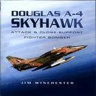 Douglas A-4 Skyhawk: Attack and Close-Support Fighter Bomber Cover Image