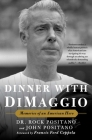 Dinner with DiMaggio: Memories of An American Hero Cover Image