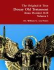 The Original & True Douay Old Testament of Anno Domini 1610 volume 3 Cover Image