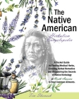 The Native American Herbalism Encyclopedia: A Pocket Guide to Finding Medical Herbs, Creating Herbal Remedies, and Discovering the Secrets of Native H Cover Image