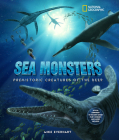 Sea Monsters: Prehistoric Creatures of the Deep [With 3-D Glasses] Cover Image