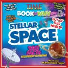 Stellar Space (Time for Kids Book of Why) Cover Image