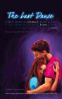 The Last Dance: A True Story of Courage, Faith, and Love Cover Image