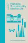 Planning, Sustainability and Nature (Concise Guides to Planning) Cover Image