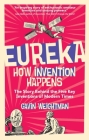 Eureka: How Invention Happens Cover Image