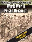 World War II Prison Breakout! Army Rangers Make Their Mark Cover Image