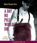 A Day No Pigs Would Die Cover Image