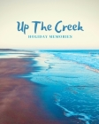Up The Creek: Holiday Memories Anderby Creek Tide Cover Image