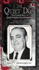 The Quiet Don: The Untold Story of Mafia Kingpin Russell Bufalino Cover Image