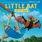 Little Bat Up All Day Cover Image