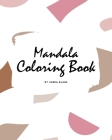 Mandala Coloring Book for Teens and Young Adults (8x10 Coloring Book / Activity Book) (Mandala Coloring Books #2) Cover Image