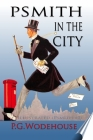 Psmith in the City: Illustrated (Psmith #2) Cover Image