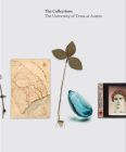 The Collections: The University of Texas at Austin Cover Image