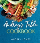 Audrey's Table Cookbook Cover Image