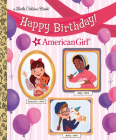 Happy Birthday! (American Girl) (Little Golden Book) Cover Image
