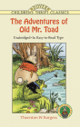 The Adventures of Old Mr. Toad (Dover Children's Thrift Classics) Cover Image